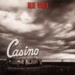 Blue Rodeo - Casino (1990)