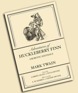 Adventures of Huckleberry Finn [Robotic Edition]